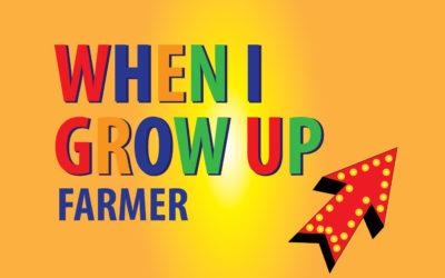 "Lesson 3: ""When I Grow Up: Farmer"""