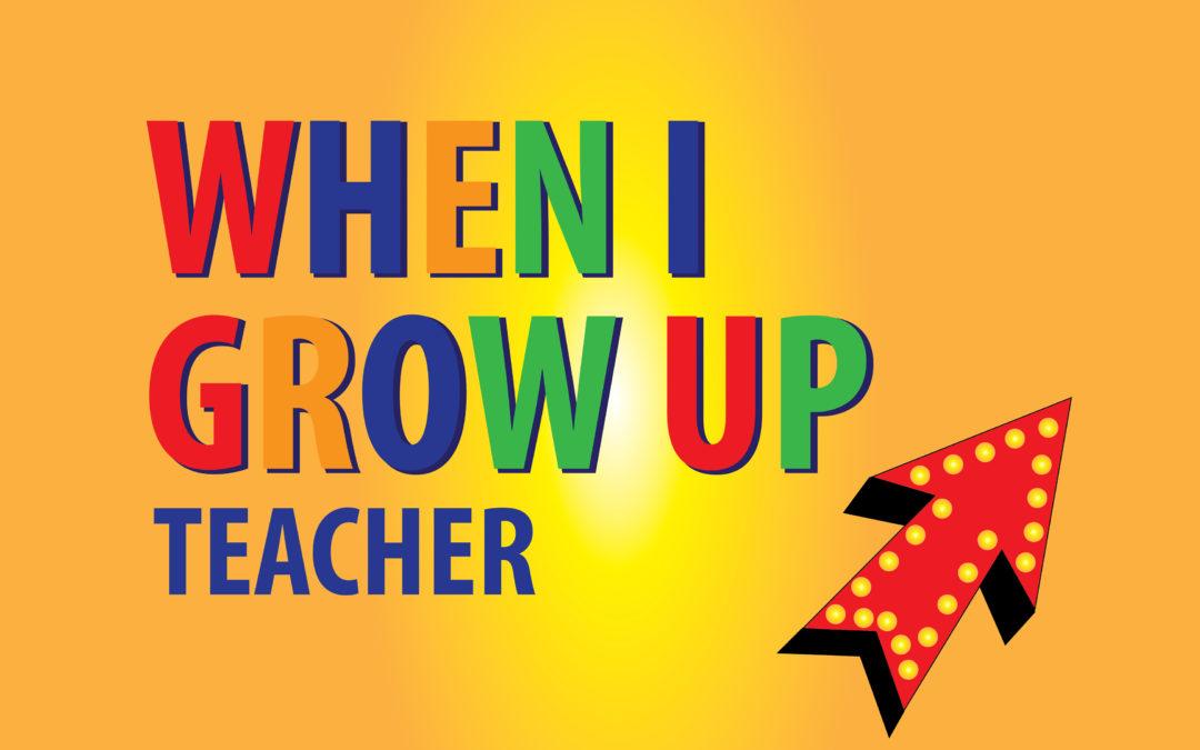 """Lesson 2: """"When I Grow Up: Teacher"""""""