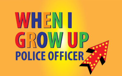 """Lesson 4: """"When I Grow Up: Police Officer"""""""